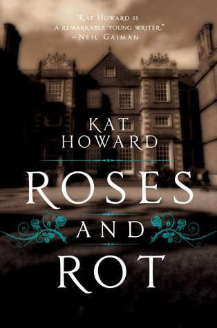 Cover of Roses and Rot