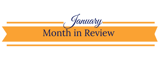 January Month In Review