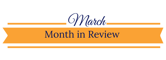 March Month in Review banner