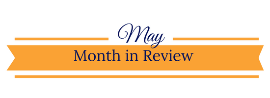 May Month in Review Banner