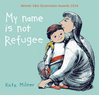 My Name is Not Refugee cover
